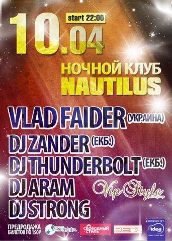 Special Guest DJ VLAD FAIDER