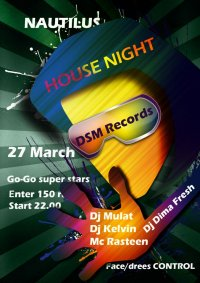 NAUTILUS и DSM records представляют: HOUSE NIGHT