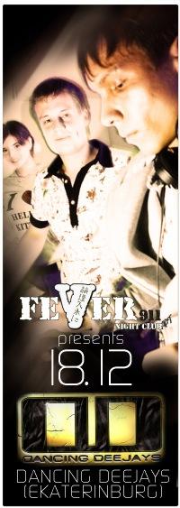 Fever 911 Special Guest: Dancing DeejayS