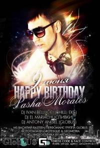 Happy Birthday Dj Pasha Morales